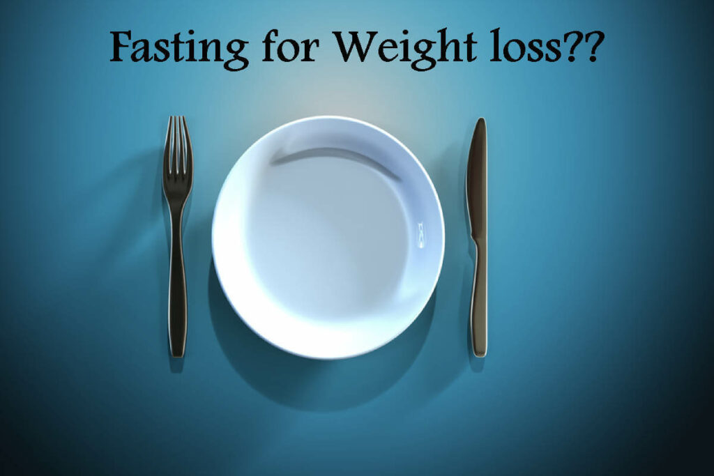 Fasting for weight loss: Does it really help?