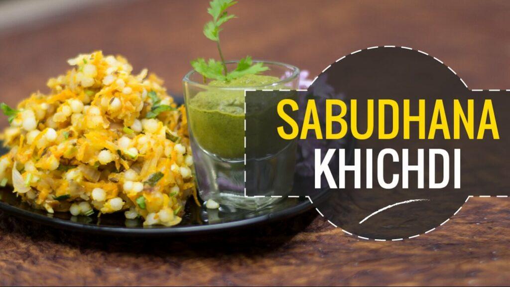 Sabudhana Khichdi Recipe