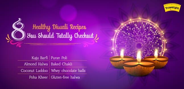 Healthy Diwali Recipes
