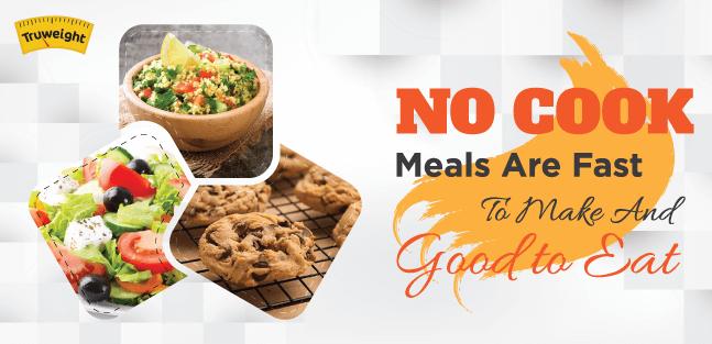 No-cook easy recipes