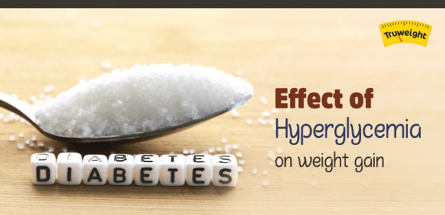 Effect of hyperglycemia on weight gain