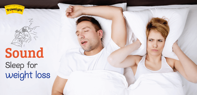 Sound sleep for weight loss