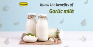 Health benefits of Garlic Milk